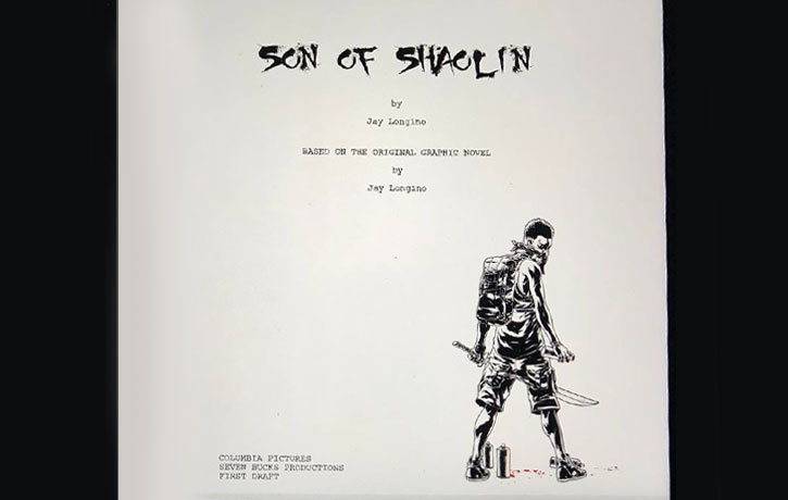 Jay's script for the upcoming film adaptation of Son of Shaolin!