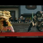 The Lion Dance scene was brilliantly shot and choreographed..