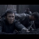 Donnie working the coal mines in Ip Man
