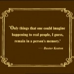 A quote from Buster Keaton Jackie Chans hero