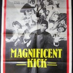 An old poster for the Magnificent Kick