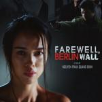 Farewell Berlin Wall