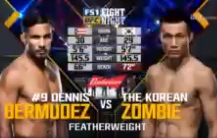 "Vs. Dennis ""The Menace"" Bermudez, UFC Fight Night: Bermudez vs. Korean Zombie"