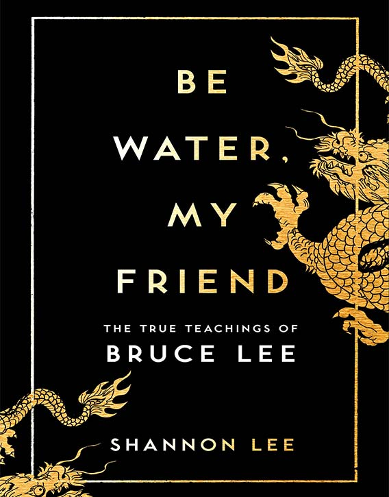 Be Water My Friend front cover Kung Fu Kingdom