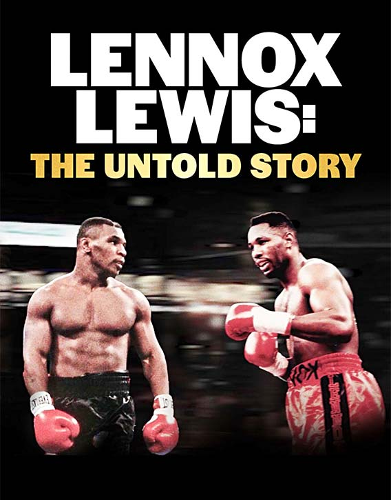 Lennox Lewis The Untold Story