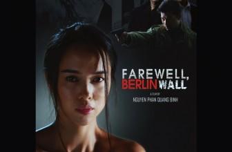Farewell, Berlin Wall coming soon!